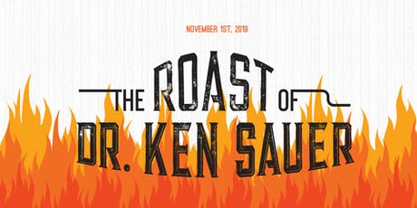 Dr. Ken Sauer Roast tickets