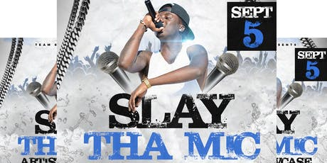 Slay Tha Mic tickets