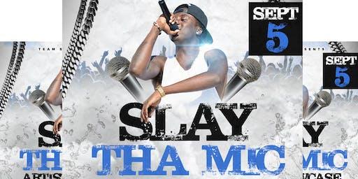 Slay Tha Mic