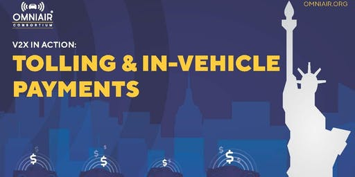 V2X in Action: Tolling & In-Vehicle Payments