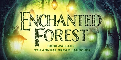 Bookwallah 9th Annual Dream Launcher - Enchanted Forest tickets