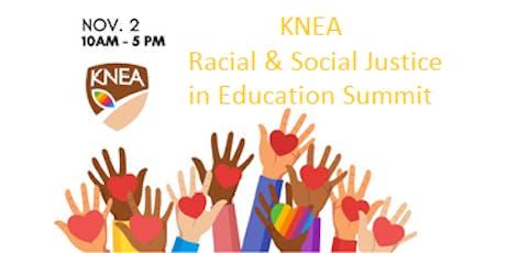KNEA Racial Justice and Social Justice Summit tickets