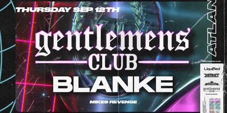 GENTLEMENS CLUB & BLANKE   District Atlanta tickets