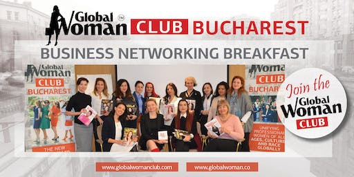GLOBAL WOMAN CLUB BUCHAREST: BUSINESS NETWORKING BREAKFAST - OCTOBER