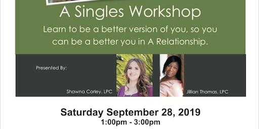 Singles Workshop