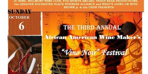 "3rd Annual African American Winemaker's ""Vino Noir"" Festival!  October 6th, 2019"