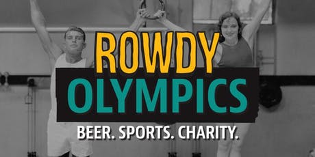 First Annual Rowdy Olympics tickets