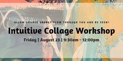 Intuitive Collage Workshop