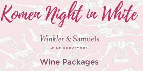 Komen Night in White Wine Packages tickets
