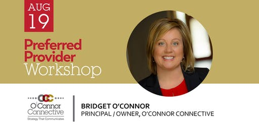 Preferred Provider Workshop with Bridget O'Connor
