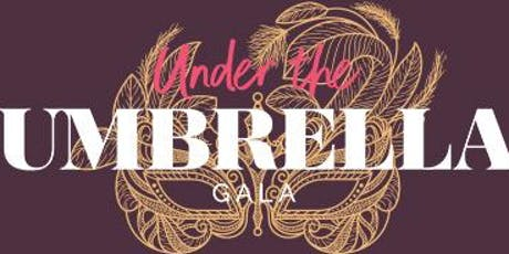 The 4th Annual Under the Umbrella Gala - Unmasking Domestic Violence tickets
