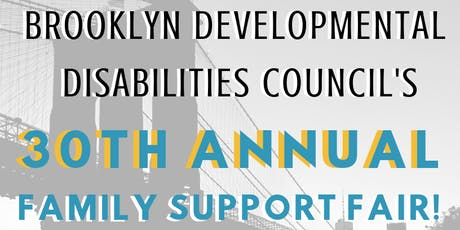 30th Annual Brooklyn DD Councils Family Support Fair tickets
