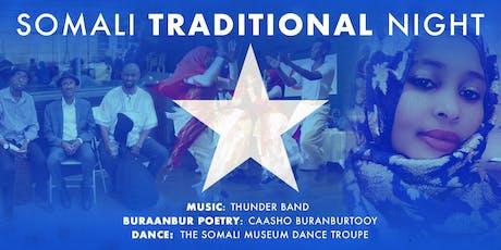 SOMALI TRADITIONAL NIGHT: Thunder Band, Caasho, Somali Museum Dance Troupe tickets