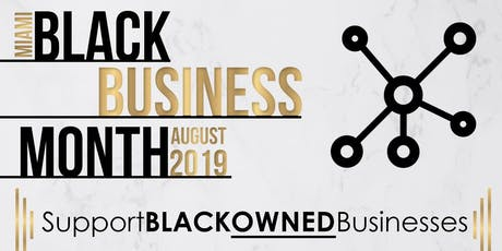 Dinner Meetup - Black Business Month Miami tickets