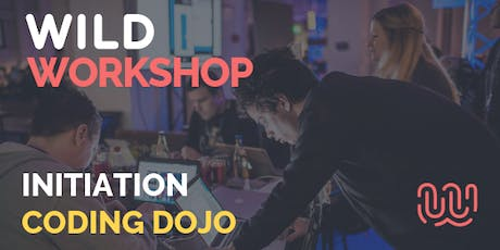 Wild Workshop -Initiation au Coding Dojo - Wild Code School Strasbourg billets