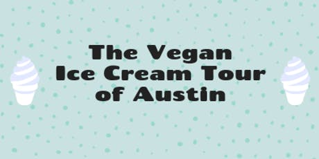 Vegan Ice Cream Tour of Austin tickets