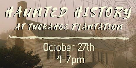 Haunted History  tickets