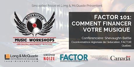 FACTOR 101: How To Get Your Music Funded (Workshop) billets