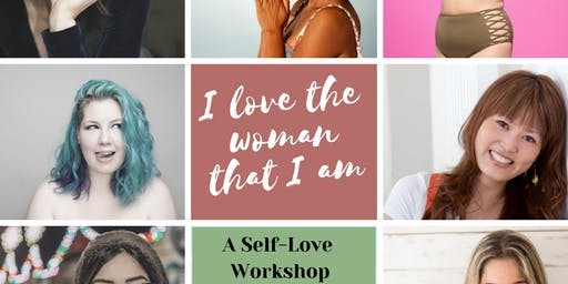 I love the woman that I am: A self-love workshop