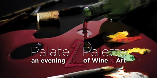Palate2Palette: An Evening of Wine & Art