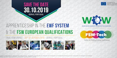 Apprenticeship in the EWF System & the FSW European Qualifications – Final Conference tickets