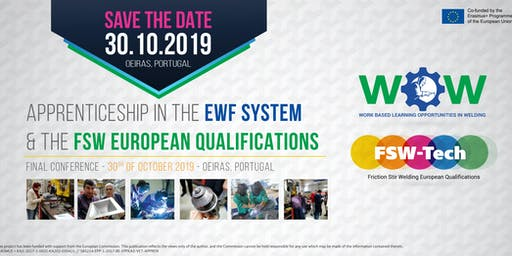 Apprenticeship in the EWF System & the FSW European Qualifications – Final Conference