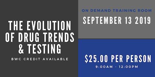 Evolution of Drug Trends and Testing