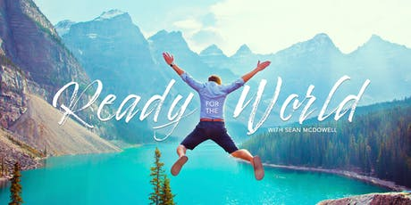 Youth Mini-Conference with Sean McDowell - Ready for the World tickets