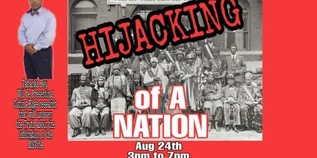 The Hijacking of A Nation tickets