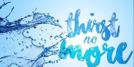Thirst No More Women's Conference W/ Guest Speaker, Laura Mayer