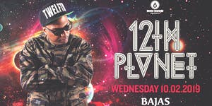 12th Planet at Bajas