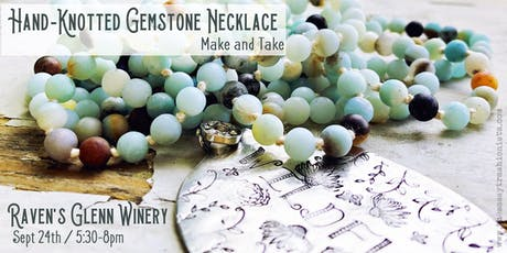 Hand-Knotted Gemstone Necklace Make and Take tickets