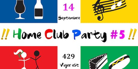 Home Club Party #5 tickets