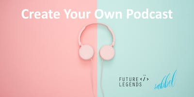 Create Your Own Podcast! Free Workshop For Girls A