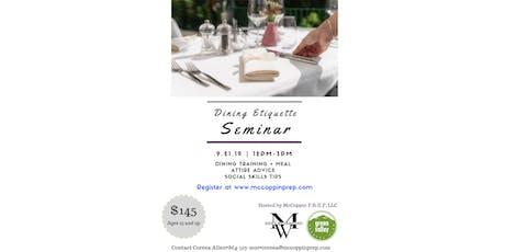 Dining Etiquette Seminar tickets