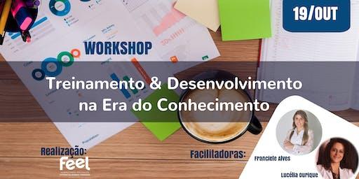 Workshop | Treinamento e Desenvolvimento Na Era do Conhecimento - 2ª Edição
