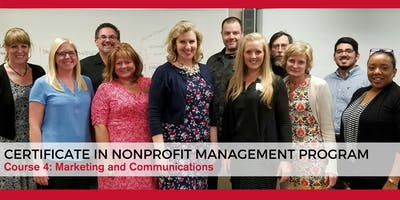 Certificate in Nonprofit Management Course 4: Marketing & Communications