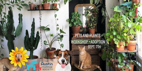 Pets and Plants  tickets