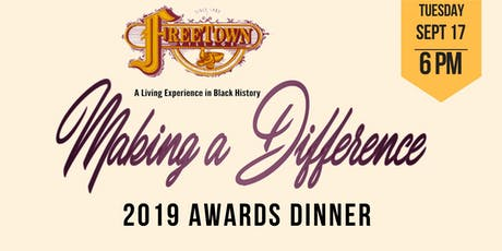 """2019 Freetown Village 6th Annual """"Making a Difference"""" Awards Dinner tickets"""