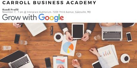 Carroll Business Academy - Grow with Google tickets