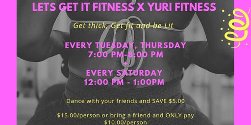 Get Fit & Be Lit (Twerk and Network)