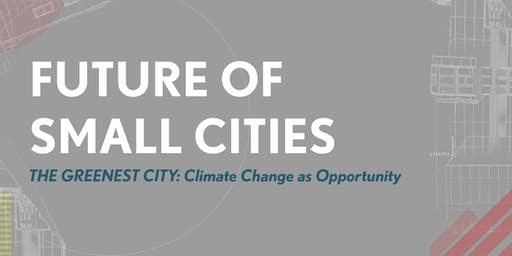 The Greenest City: Climate Change as Opportunity