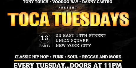 August 20: Toca Tuesdays Classic Hip Hop Party with Kool DJ Red Alert, Butta L & Resident DJ Tony Touch  tickets