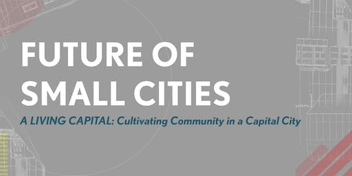 A Living Capital: Cultivating Community in a Capital City