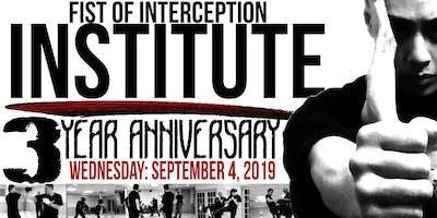 Fist Of Interception Institute 3 year Anniversary