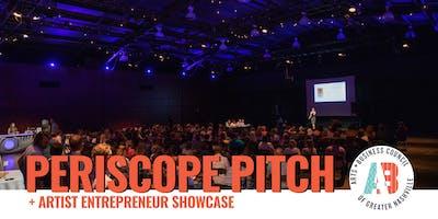 2019 Periscope Pitch + Artist Entrepreneur Showcase