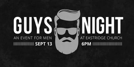 Eastridge Guys Night tickets