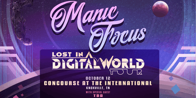 Knoxturnal Entertainment Presents: Manic Focus