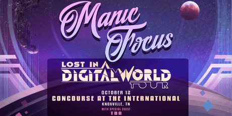 Knoxturnal Entertainment Presents: Manic Focus tickets