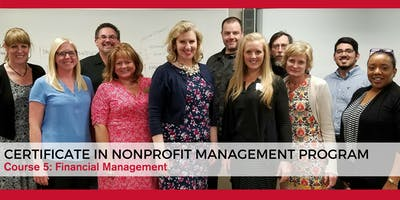 Certificate in Nonprofit Management Course 5: Financial Management